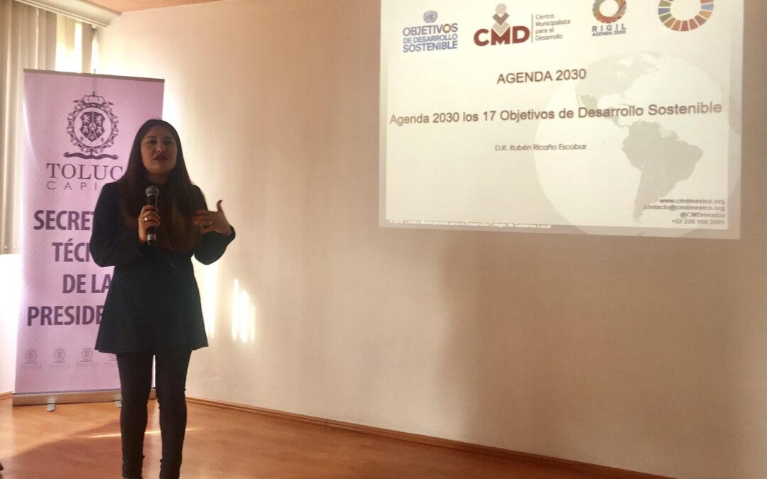 Inauguración en Toluca del curso Agenda 2030 y los ODS impartido por el Centro Municipalista para el Desarrollo